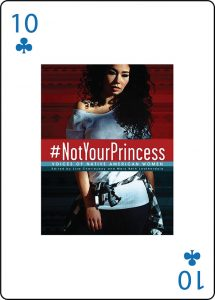 Not Your Princess, voices of native american women by Charleyboy