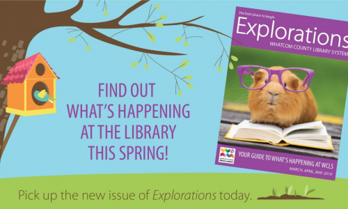 Find out what's happening at the library this spring! Pick up the new issue of Explorations today.