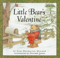 Little Bear's Valentine by Else Holmelund Minarik