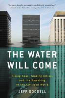 The Water Will Come by Jeff Goddell