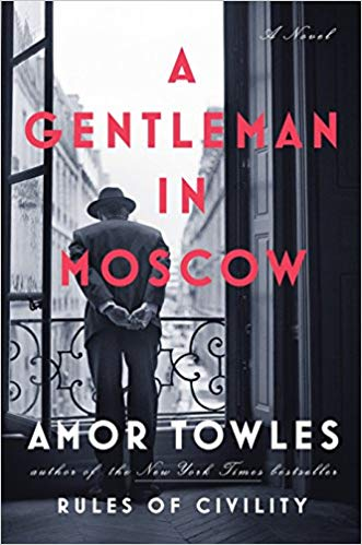A Gentleman in Moscow by Towles, Amor
