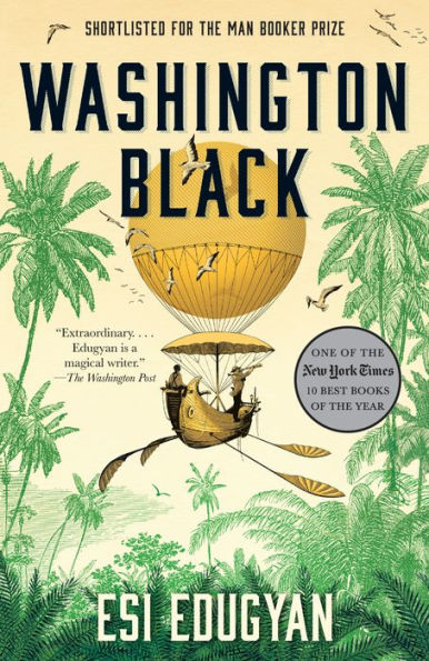 Washington Black A Novel by Edugyan, Esi