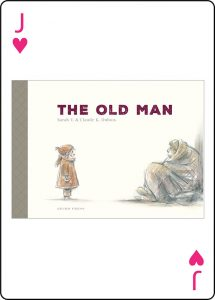 The Old Man by Sarah V. and Claude K. Dubois