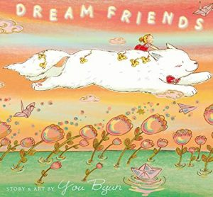 Dream Friends Story and Art by You Byun