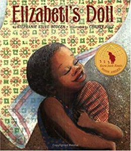Elizabeti's Doll by Stephanie Stuve-Bodeen Illustrated by Christy Hale