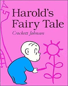 Harold's Fairy Tale by Crockett Johnson