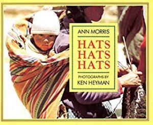 Hats, Hats, Hats by Ann Morris Photographs by Ken Heyman
