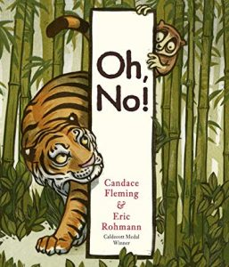 Oh, No! by Candace Fleming and Eric Rohmann