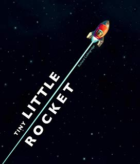 Tiny Little Rocket by Richard Collingridge