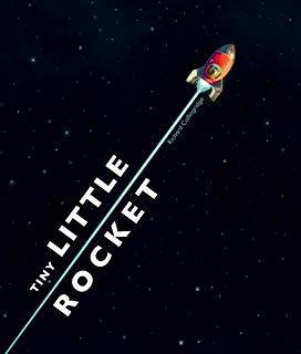 Tiny Little Rocket by Richard Collingridge