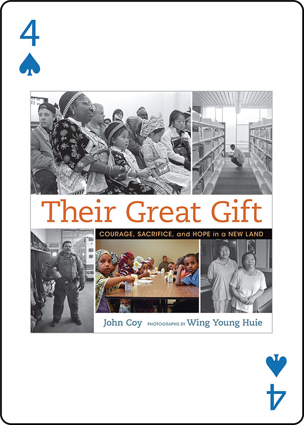 Their Great Gift by John Coy, Photographs by Wing Young Huie