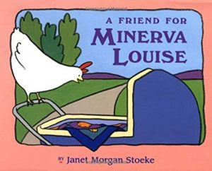 A Friend for Minerva Louise by Janet Morgan Stoeke