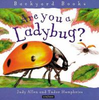 Are You a Ladybug? by Judy Allen and Tudor Humphries