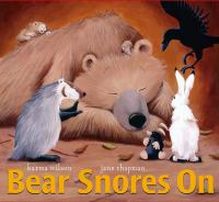 Bear Snores On by Karma Wilson and Jane Chapman