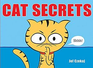 Cat Secrets by Jef Czekaj