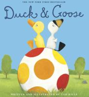 Duck and Goose by David Shannon