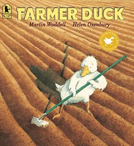 Farmer Duck by Martin Waddell and Helen Oxenbury