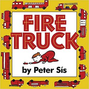 Fire Truck by Peter Sis