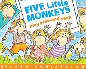 Five Little Monkeys Play Hide-and-Seek by Eileen Christelow