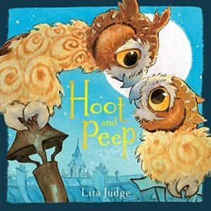 Hoot and Peep by Lita Judge
