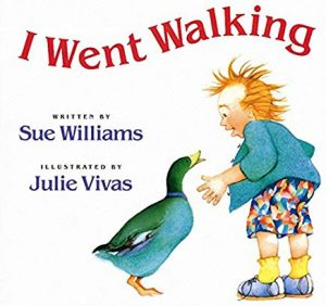 I Went Walking by Sue Williams Illustrated by Julie Vivas