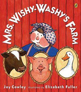 Mrs. Wishy-Washy's Farm by Joy Cowley Illustrated by Elizabeth Fuller