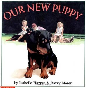 Our New Puppy by Isabelle Harper and Barry Moser