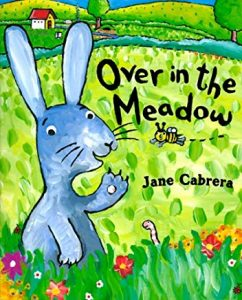 Over in the Meadow by Jane Cabrera