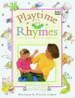 Playtime Rhymes Illustrated by Priscilla Lamont