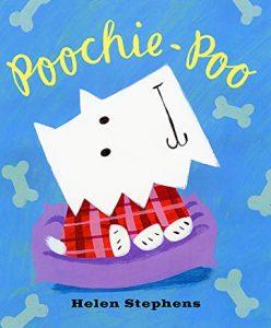 Poochie-Poo by Helen Stephens