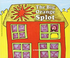 The Big Orange Splot by D. Manus Pinkwater and Daniel Manus Pinkwater