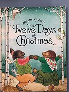 The Twelve Days of Christmas by Hilary Knight