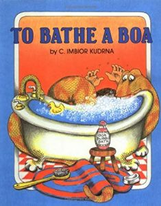 To Bathe a Boa by C. Imbior Kudrna