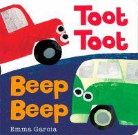 Toot Toot Beep Beep by Emma Garcia
