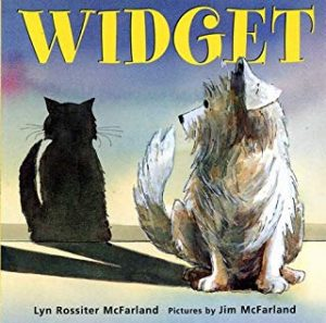 Widget by Lyn Rossiter McFarland Illustrated by Jim McFarland