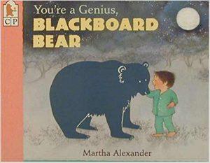 You're a Genius, Blackboard Bear by Martha Alexander