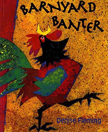 Barnyard Banter Denise Fleming