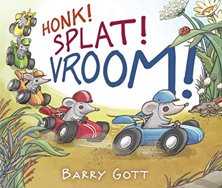 honk! spalt! vroom! by barry gott