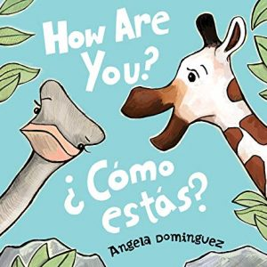 how are you? como estas? by angela dominguez