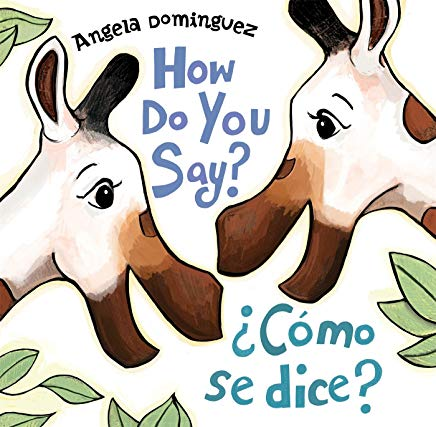 How Do You Say? ¿Cómo se dice?
