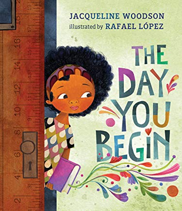 the day you begin by jacqueline woodson illustrated by rafael lopez