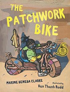 the patchwork bike by maxine beneba clarke illustrated by van thanh rudd
