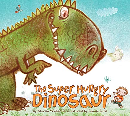 the super hungry dinosaur by martin waddell illustrated by leonie lord