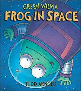 Green Wilma Frog in Space by Tedd Arnold