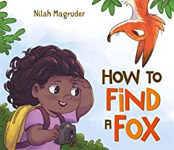 How to Find A Fox by Nilah Magruder