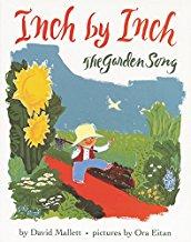 Inch by Inch The Garden Song by David Mallett