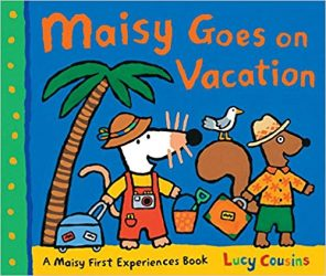 Maisy Goes on Vacation by Lucy Cousins