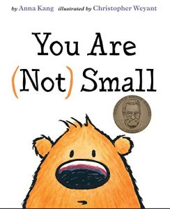 You Are Not Small by Anna Kang