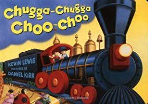 chugga chugga choo choo by kevin lewis