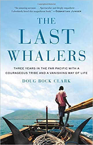 The Last Whalers by Doug Bock Clark
